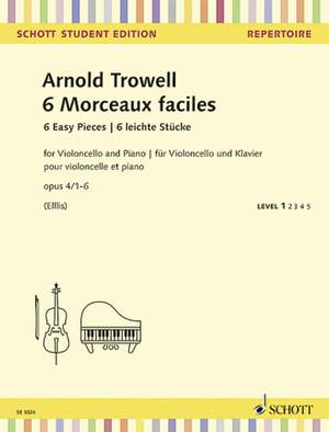 Trowell, A: 6 Easy Concert Pieces op. 4/1-6