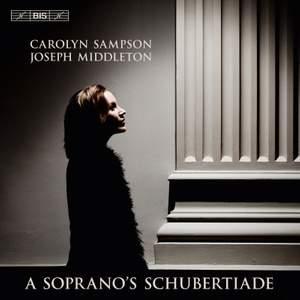 Carolyn Sampson – A Soprano's Schubertiade Product Image