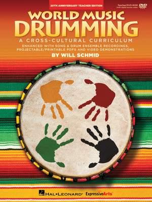 Will Schmid: World Music Drumming: (20th Anniversary Edition)