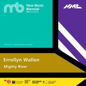 Errollyn Wallen: Mighty River (Live)
