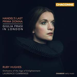 Handel's Last Prima Donna: Giulia Frasi in London