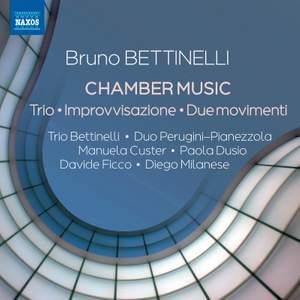 Bruno Bettinelli: Chamber Music