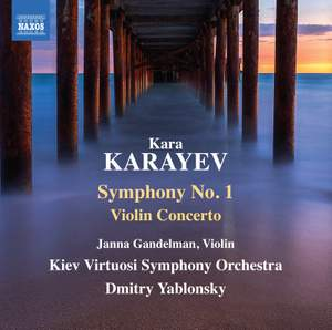 Kara Karayev: Symphony No. 1 & Violin Concerto Product Image