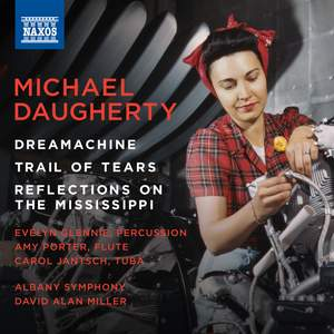 Michael Daugherty: Dreamachine, Trail of Tears & Reflections on the Mississippi