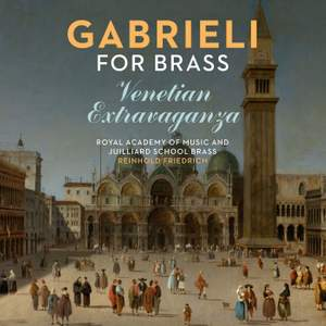 Gabrieli for Brass: Venetian Extravaganza