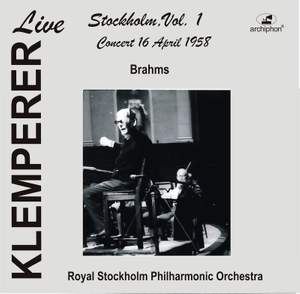 Klemperer Live: Stockholm, Vol. 1 – Concert 16 April 1955 (Live Historical Recording)