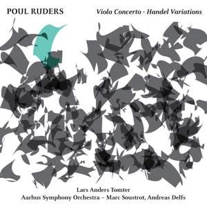 Poul Ruders: Viola Concerto & Handel Variations