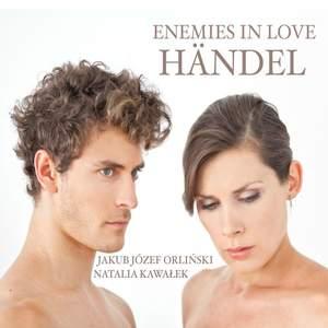 Handel - Enemies in Love