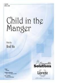 Brad Nix: Child In The Manger