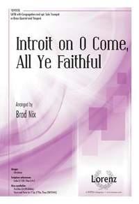 Brad Nix: Introit On O Come, All Ye Faithful