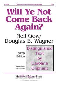 Neil Gow: Will Ye Not Come Back Again?