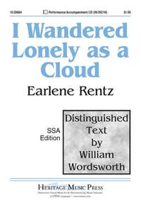 Earlene Rentz: I Wandered Lonely As A Cloud
