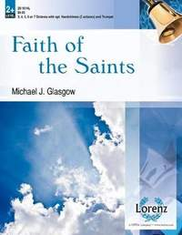 Michael J. Glasgow: Faith Of The Saints