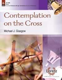 Michael J. Glasgow: Contemplation On The Cross