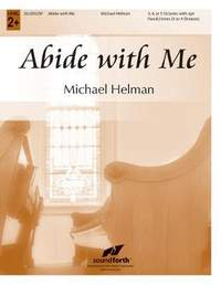 Michael Helman: Abide With Me