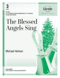 Michael Helman: The Blessed Angels Sing