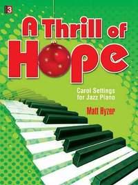 Matt Hyzer: A Thrill Of Hope