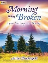Arthur R. Frackenpohl: Morning Has Broken