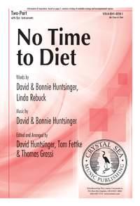 David Huntsinger: No Time To Diet