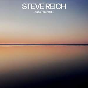 Reich: Pulse/Quartet - Vinyl Edition