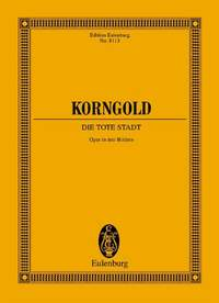 Erich Korngold: Die Tote Stadt, Op. 12