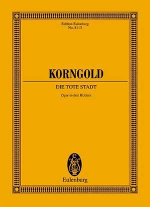 Korngold, E W: Die Tote Stadt, Op. 12