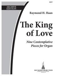 Raymond H. Haan: The King Of Love