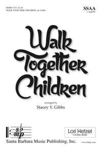 Stacey V. Gibbs: Walk Together Children