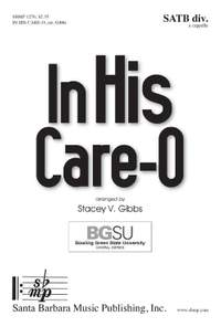 Stacey V. Gibbs: In His Care-O