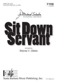Stacey V. Gibbs: Sit Down Servant