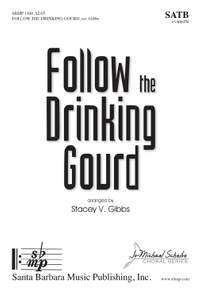 Stacey V. Gibbs: Follow The Drinking Gourd