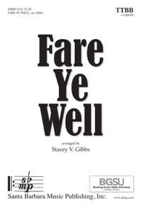 Stacey V. Gibbs: Fare Ye Well