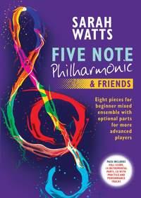 Sarah Watts: Five Note Philharmonic & Friends