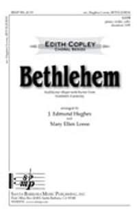 J. Edmund Hughes: Bethlehem