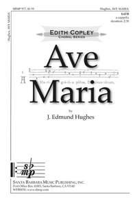 J. Edmund Hughes: Ave Maria