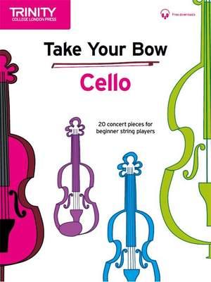 Cobb, Celia: Take Your Bow. Cello