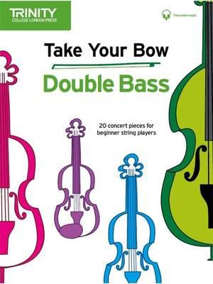 Cobb, Celia: Take Your Bow. Double Bass