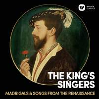 The King's Singers: Madrigals & Songs from the Renaissance