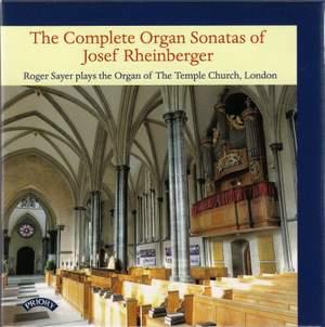 Rheinberger: Complete Organ Sonatas