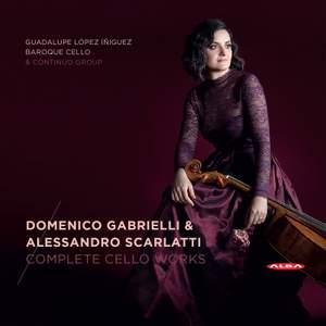Gabrieli & A Scarlatti: Complete Cello Works Product Image