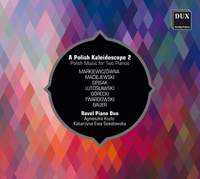 A Polish Kaleidoscope 2 - Polish Music for Two Pianos