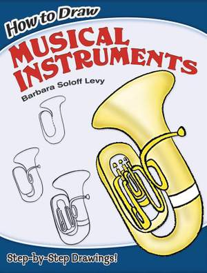 Barbara Levy: How to Draw Musical Instruments
