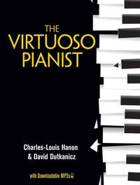 Charles-Louis Hanon: The Virtuoso Pianist with Downloadable MP3s