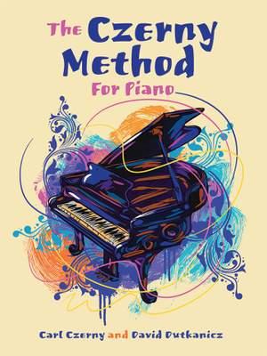 Carl Czerny: The Czerny Method For Piano