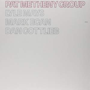 Pat Metheny Group - Vinyl Edition