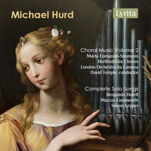Hurd: Choral Music Vol. 2 & Complete Solo Songs Product Image