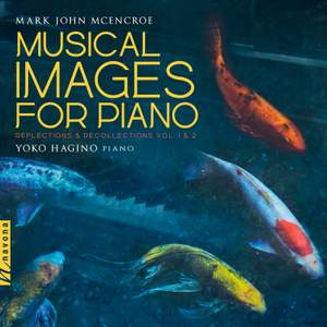Musical Images for Piano: Reflections & Recollections, Vols. 1 & 2