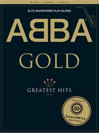 ABBA Gold: Saxophone Playalong
