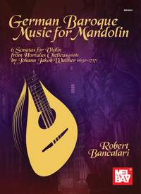 Robert Bancalari: German Baroque Music For Mandolin