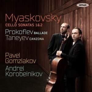 Myaskovsky: Cello Sonatas Nos. 1 & 2
